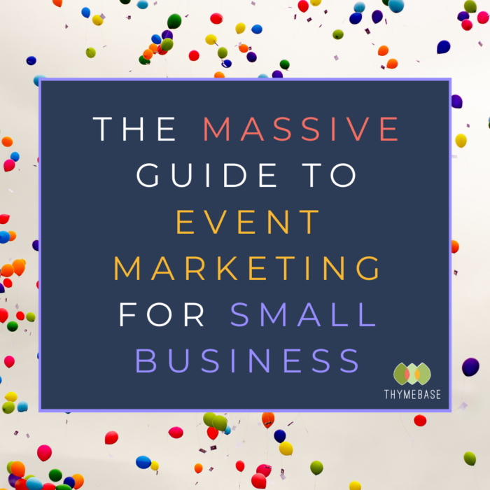 The Massive Guide To Event Marketing For Small Business