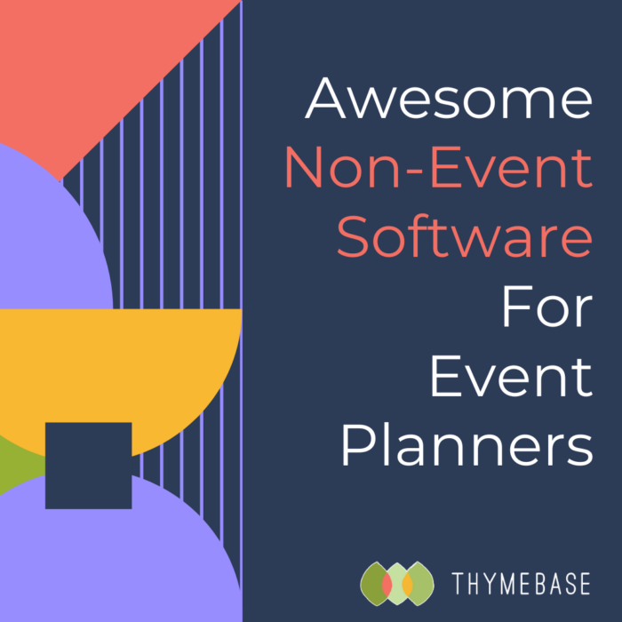 Awesome Non-Event Software For Event Planners