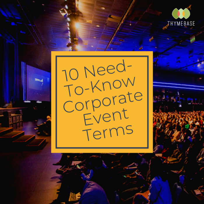 10 Need-To-Know Corporate Event Terms
