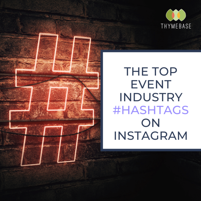 Instagram event industry hashtags
