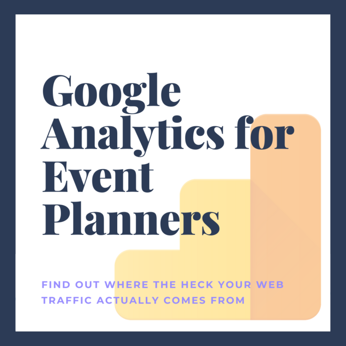Google Analytics for Event Planners